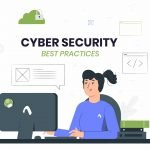 Top 10 Best Practices for Cybersecurity